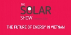TRIỂN LÃM THE SOLAR SHOW VIETNAM 2020 - THE FUTURE OF ENERGY IN VIETNAM 2020